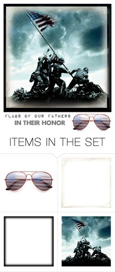 """Flags of Our Fathers"" by coastalcatches ❤ liked on Polyvore featuring art"