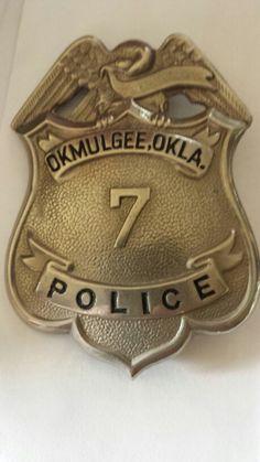 1920's Okmulgee Oklahoma Police badge