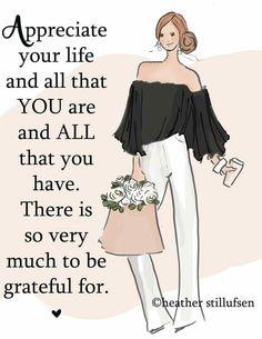 appreciate your life...