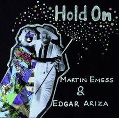 Free Download: Martin Emess & Edgar Ariza - HOLD ON (HMWL Exclusive) - HMWL