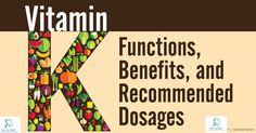 Vitamin K: Benefits, Daily Allowance, Sources & Supplement