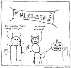 I'm not a fan of Halloween (it's too scary!) but it seems to be an ever growing trend in the UK, so here's my quick attempt to be 'trendy': . Software Testing, Very Scary, Cool Costumes, Party Time, Halloween Party, Finding Yourself, Cartoon, Comics, Cartoons