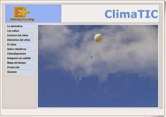 """""""ClimaTIC"""" es una aplicación publicada por el Instituto de Tecnologías de la Educación que abarca el estudio del clima desde todos los puntos de vista y de forma interactiva. Apropiada para toda la Educación Secundaria y aprovechable para los últimos niveles de Educación Primaria."""