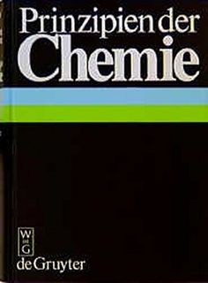 Prinzipien Der Chemie Prinzipien Der Chemie Physikalische Chemie Chemie Lehrbuch