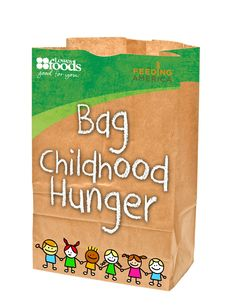 Bag Childhood Hunger - Food Drive to feed hungry children during the summer