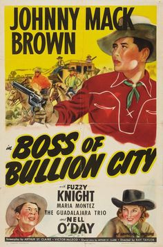 1940 Boss of Bullion City
