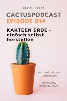 Die einfachste #Kakteenerde der Welt - wie du sie im Notfall mit Bordmitteln selbst herstellen kannst. Tipps vom Kakteengärtner Ulrich Haage aus Erfurt.  #podcast #cactuspodcast #blog #kakteenhaage #haagelife #kakteenerde #kaktus #cactus #welovecactus #kaktusliebe