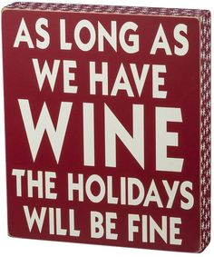 """""""As Long As We Have Wine"""" Christmas Wood Wall Art"""