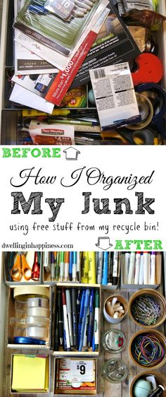 How I Organized My Junk (Using Free Stuff From My Recycle Bin!) - Dwelling In Happiness