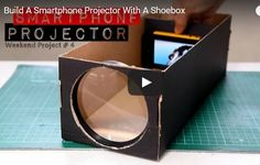 Build A Smartphone Projector With A Shoebox #buildit #projector #shoebox #smartphone GetInTheBowl.com