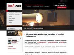Tubomax pour vos découpes laser, cintrage de tubes et profilés métalliques. La société intervient en Bretagne