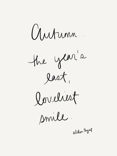 Autumn Years last most lovely smile Pretty Words, Beautiful Words, Cool Words, Smile Quotes, Words Quotes, Wise Words, Joy Quotes, Girl Quotes, Qoutes