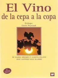 Título: El vino de la cepa a la copa / Autor: Mijares y Garcia Pelayo, Maria Isabel  / Ubicación: FCCTP – Gastronomía – Tercer piso / Código:  G 663.2 M56 2002