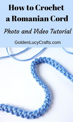 How to Crochet a Romanian Cord - GoldenLucyCrafts How to crochet Romanian cord photo and video tutorial, romanian corde, crochet cord, crochet ribbon Crochet Cord, Freeform Crochet, Filet Crochet, Easy Crochet, Crochet Gratis, Crochet Amigurumi, Crochet Instructions, Tutorial Crochet, Crochet Tutorials