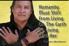 Humanity from shift from living on the Earth to living with Her.
