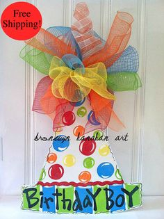 Celebrate a special day with our Birthday Boy hat door hanger!    Personalization Ideas:  - Happy Birthday  - Birthday Boy/Girl  - Celebrate