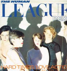 "THE HUMAN LEAGUE-RED: HARD TIMES b/w LOVE ACTION  (4 Track 12"" Single)"