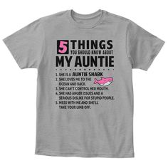5 things you should know Auntie Shark T-Shirt TM Shark Shirt, T Shirt, Auntie Quotes, Anger Issues, 5 Things, Direct To Garment Printer, Love Her, Size Chart, Mens Tops