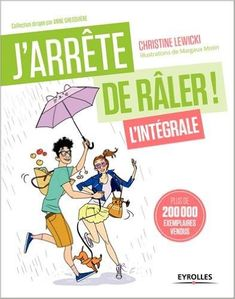 J'ARRETE DE RALER - INTEGRALE