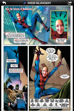You can become Spiderman with the amazing spiderman web slinger app comic book.