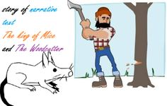Example of Narrative Text with Moral Lesson - The King of the Mice and the Woodcutter
