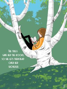 Booklover -- The trees gave her the books so she let them read over her shoulder.