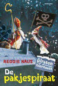 De piraten van hiernaast: de pakjespiraat, Waarom timmert de familie Donderbus het hele huis dicht zodra Sinterklaas weer in het land is? En waarom krijgen ze eigenlijk nooit cadeaus? Michiel vindt het maar vreemd. Dan bewijst Opa Donderbus weer eens dat hij een echte piraat is.