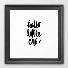 HELLO LITTLE ONE Framed Art Print