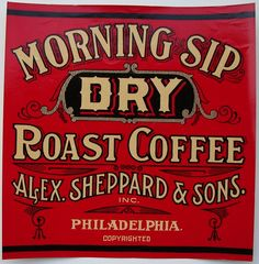 Vintage Coffee Labels   MORNING SIP Dry Roast Coffee Can Label