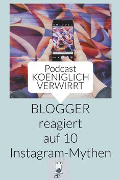 """Laurel Koeniger erzählt in dieser Folge seines Podcasts """"Koeniglich Verwirrt"""" von 10 großen Mythen um Instagram und klärt diese auf. #instagrammarketing #socialmedia Blog Tips, Knowing You, Connection, Promotion, German, Success, Messages, Let It Be, Marketing"""