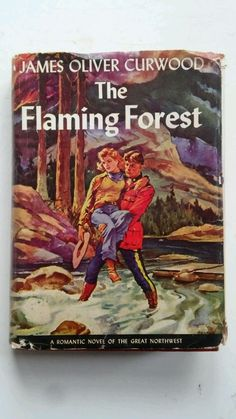 1946 Flaming Forest RCMP Triangle 1ST Hardcover Book w Dust Cover James Curwood FOR SALE • $5.99 • See Photos! Money Back Guarantee. Hi 1946 first triangle edition very good book in a dust cover with edge wear and closed tears .........THE COMPLETE TITLE AND EXACT CONDITION OF THIS ITEM CAN BE SEEN 352126650275
