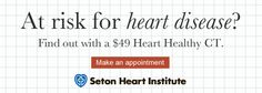 Heart Disease is the leading cause of death among women.  Do you know your risk?