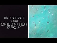 A tutorial on painting with acrylics. Shows a simple technique to creating the look of a water droplet on a window. Materials needed are paper or canvas, som. Rain Window, Window Art, Water Droplets, Watercolor Techniques, Art For Kids, Windows, Youtube, Painting, Life