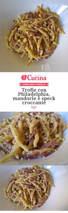 Trofie con Philadelphia, mandorle e speck croccante I Love Food, Good Food, Yummy Food, My Favorite Food, Favorite Recipes, Pasta Recipes, Cooking Recipes, Food Porn, Salty Foods