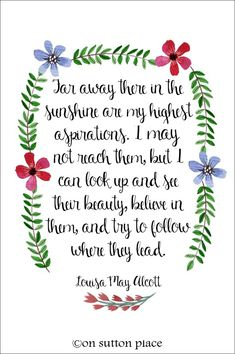 Twenty Seventeen: A New Beginning | Inspiration for a fresh start and facing the new year with a positive attitude. Louisa May Alcott quote free printable.