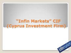 infin-markets by InfinMarkets via Slideshare