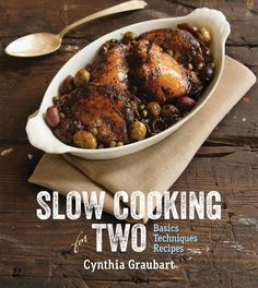 Pin for Later: Cooking For 1 or 2: The Best Small-Batch Cookbooks Slow Cooking For Two