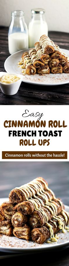 Easy Cinnamon Roll French Toast Roll Ups - These easy cinnamon roll french toast roll ups will satisfy your cravings in a jiffy! These are perfect for breakfast, but hey, we can have them all day!