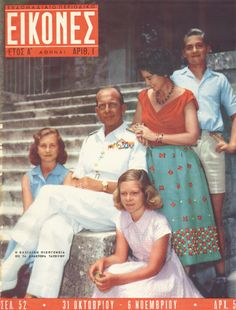 The royal family.Top right King Konstantine. King George I, Anne Maria, Greek Royalty, Greek Royal Family, Newspaper Cover, Royal Queen, Kingdom Of Great Britain, Old Magazines, Royal House