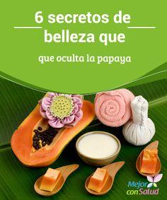 6 secretos de belleza que oculta la papaya La papaya es una fruta tropical que suele estar disponible en todas las épocas del año a un precio muy accesible para todos.