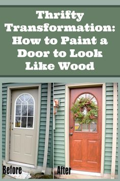A steel door is transformed inexpensively to look like wood!