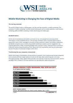 mobile-marketing-is-changing-the-face-of-digital-media-wsi-web-analys by WSI WebAnalys via Slideshare