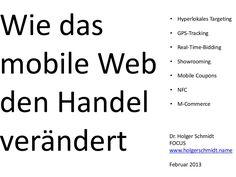 mobiles-web-und-der-handel by Holger Schmidt via Slideshare Schmidt, Mobile Web, Business Opportunities, Mobiles, Ecommerce, Opportunity, Fails, Math Equations, Digital