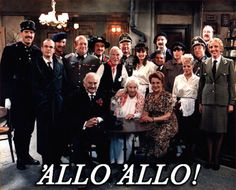 'Allo 'Allo!  1982-1992   Listen verrrry carefully, I shall say theees only once...