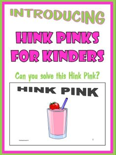 Hink Pinks for Kinders uses graphics for clues rather than words.  Try them.  You'll like them.  FREE  #HinkPinks #rhyming #criticalthinking #BarbEvans #itsabouttimeteachers