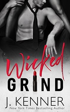 Wicked Grind (Stark World #1) by J. Kenner___From New York Times and #1 International bestselling author J. Kenner, the first in an all new series of fast-paced, provocative novels centering around the ambitious, wealthy, and powerful men who work in the glamorous and exciting world of the Stark International conglomerate … and the sexy and passionate women who bring them to their knees.  Photographer Wyatt Royce's career is on the verge of exploding. All he needs is one___Tags Title: #Read…