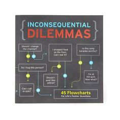 Inconsequential Dilemmas entrusts life's least difficult questions to the reliable efficiency of the flow chart. 21st Birthday Gifts, Teen Birthday, Birthday Book, Funny Birthday, Gifts For Your Boyfriend, Birthday Gifts For Boyfriend, Perfect Boyfriend, Gifts For Teens, Gifts For Dad