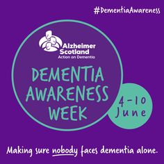Scottish Dementia Awareness Week 2018 Dementia Awareness Week, Living With Dementia, Alzheimer, Let Them Talk, Scotland
