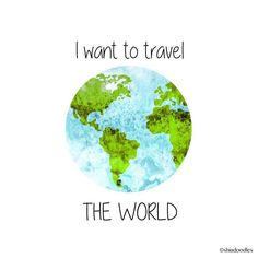 """""""I want to travel the world ✈️ #quote #qotd #travel #life #earth #world #watercolor #art #love"""""""