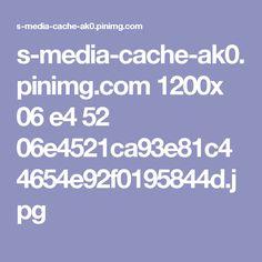 s-media-cache-ak0.pinimg.com 1200x 06 e4 52 06e4521ca93e81c44654e92f0195844d.jpg
